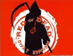 red or dead (current Greek revolutionary version)