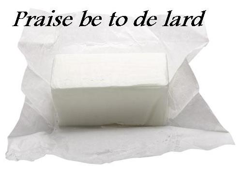 praise de lard